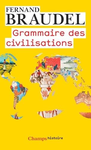 Grammaire des civilisations - Fernand Braudel - Format PDF - 9782081443310 - 11,99 €