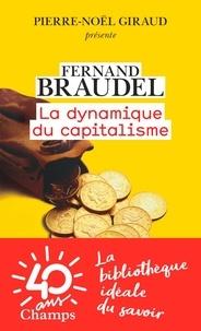Free it pdf books téléchargements gratuits La dynamique du capitalisme 9782081443556 par Fernand Braudel