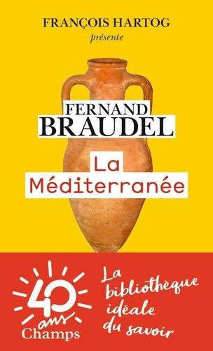 Fernand Braudel - La Méditerranée.