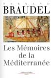Fernand Braudel - Les mémoires de la Méditerranée. - Préhistoire et Antiquité.