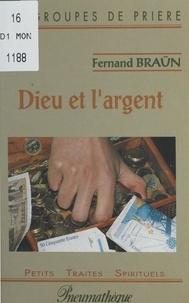 Fernand Braün - Dieu et l'argent.