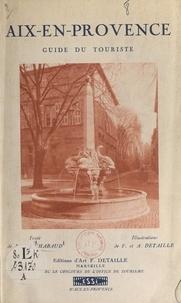 Fernand Chabaud et Albert Detaille - Aix-en-Provence - Guide du touriste.