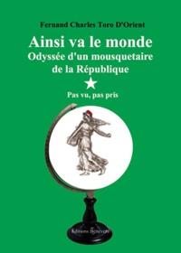 Ainsi va le monde - Odyssée dun mousquetaire de la République.pdf