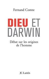Fernand Comte - Dieu et Darwin.