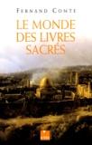 Fernand Comte - Le monde des livres sacrés.