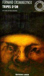 Fernand Crommelynck - Tripes d'or.
