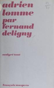 Fernand Deligny et Gisèle Durand - Adrien Lomme.