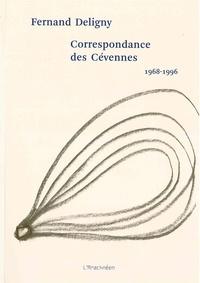 Fernand Deligny - Correspondance des Cévennes (1968-1996).
