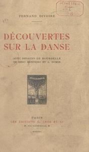 Fernand Divoire et Antoine Bourdelle - Découvertes sur la danse.