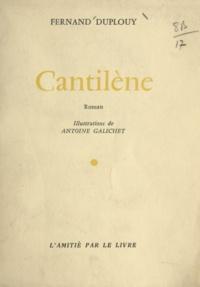 Fernand Duplouy et Antoine Galichet - Cantilène.