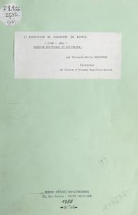 Fernand-Emile Beaucour - L'expédition de Bonaparte en Égypte (1798-1801) - Aspects politique et militaire.