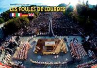 Les foules de Lourdes - Edition en français-italien-allemand-anglais.pdf