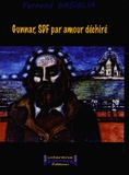 Fernand Gasiglia - Gunnar, SDF par amour déchiré.