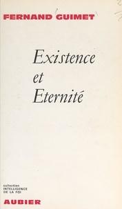 Fernand Guimet - Existence et éternité.