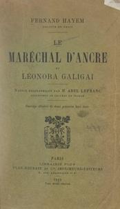 Fernand Hayem et Abel Lefranc - Le Maréchal d'Ancre et Léonora Galigaï.