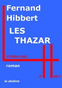 Fernand Hibbert - Les Thazar.