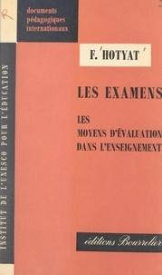 Fernand Hotyat et  Institut de l'Unesco pour l'éd - Les examens.