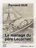 Fernand Hue - Le mariage du père Lecornec.