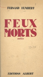Fernand Humbert - Feux morts.