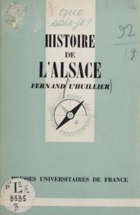 Fernand L'Huillier et Paul Angoulvent - Histoire de l'Alsace.