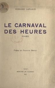 Fernand Laplaud et Valentin Bresle - Le carnaval des heures.