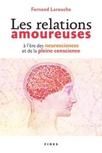 Textbook ebook téléchargement gratuit Les relations amoureuses à l'ère des neuroscience et de la pleine conscience (French Edition) 9782762142648 PDF PDB