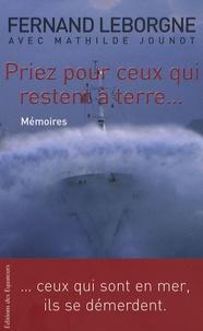 Fernand Leborgne - Priez pour ceux qui restent à terre....