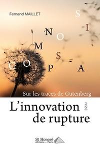 Linnovation de rupture - Sur les traces de Gutenberg.pdf