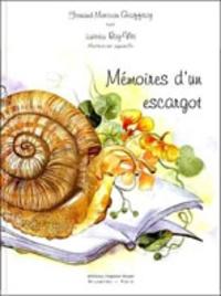 Fernand-Marceau Geoffroy et Laëtitia Roy-Viti - Mémoires d'un escargot.