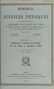 Fernand-Marcel Devienne et  Académie des sciences de Paris - Condensation et adsorption des molécules sur une surface en atmosphère raréfiée.
