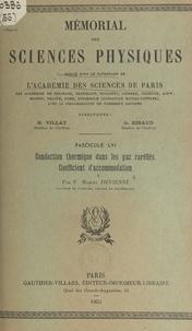 Fernand-Marcel Devienne et  Académie des sciences de Paris - Conduction thermique dans les gaz raréfiés, coefficient d'accommodation.