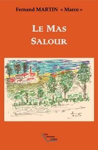 Fernand Martin - Le mas Salour.