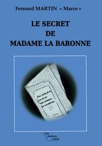 Fernand Martin - Le secret de Madame la Baronne.