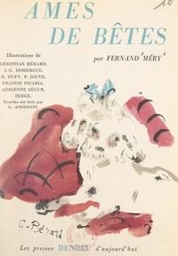 Fernand Mery et  Collectif - Âmes de bêtes.
