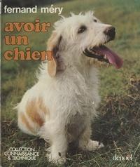 Fernand Mery et  Collectif - Avoir un chien.