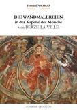 Fernand Nicolas - Die Wandemalereien in der Kapelle des Mönche von  Berzé-la-Ville.