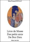 Fernand Nicolay - Livre de Messe des petits amis du Bon Dieu.