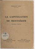 Fernand Niel et Déodat Roché - La capitulation de Montségur.