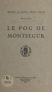 Fernand Niel et Raymond Dorbes - Le pog de Montségur.