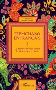 Livres audio téléchargeables gratuitement pour ipad Premchand en français  - La traduction d'un géant de la littérature hindie 9782343189543