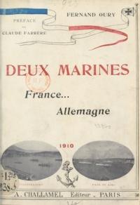 Fernand Oury et Claude Farrère - Deux marines - France et Allemagne.