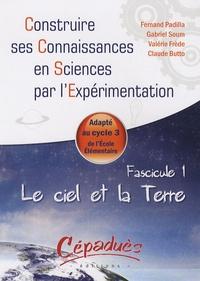 Fernand Padilla et Gabriel Soum - Le ciel et la terre, fascicule 1.