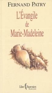 Fernand Patry - L'Évangile de Marie-Madeleine.