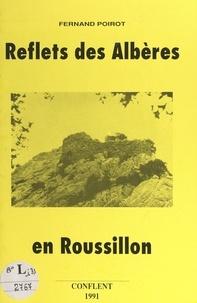Fernand Poirot et  Municipalité de Conflent - Reflets des Albères en Roussillon.