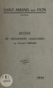 Fernand Portier - Saint-Amand-sur-Fion (Marne).