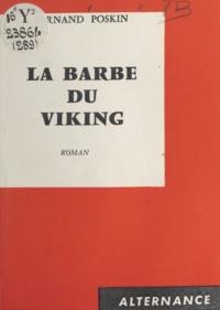 Fernand Poskin - La barbe du Viking.