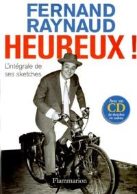 Fernand Raynaud - Heureux ! L'intégrale des sketches. 1 CD audio