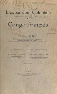 Fernand Rouget et  Audema - L'expansion coloniale au Congo français.