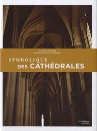 Fernand Schwarz - Symbolique des cathédrales.