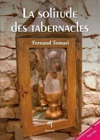 Fernand Tomasi - La solitude des tabernacles - Un roman épistolaire poignant.